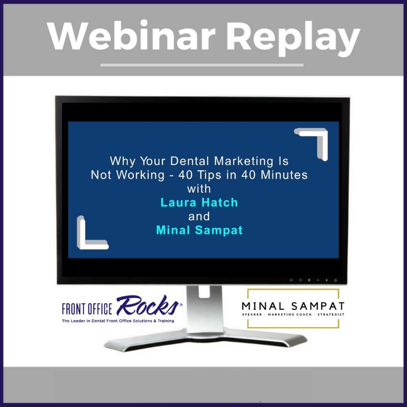 Why Your Dental Marketing is Not Working Office Manager Webinar Replay Cover Image