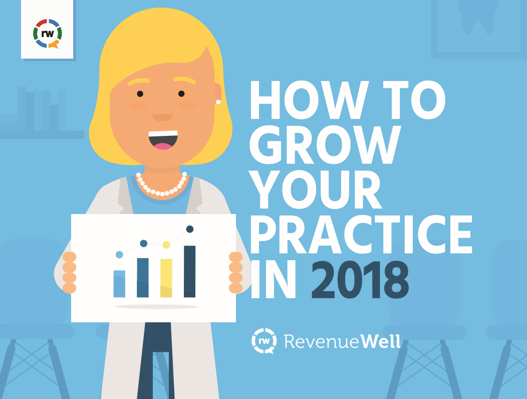 How to Grow Your Practice in 2018 RevenueWell Image 1
