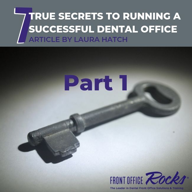 7 True Secrets to Running A Successful Dental Office